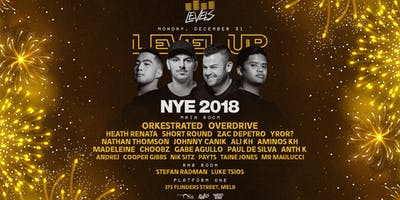 LEVELS UP • NEW YEARS EVE 2018 •