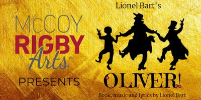 McCoy Rigby Arts- OLIVER! FRIDAY January 18th 7:30pm