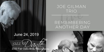 "Joe Gilman **** - Remembering Another Day ""Live"""