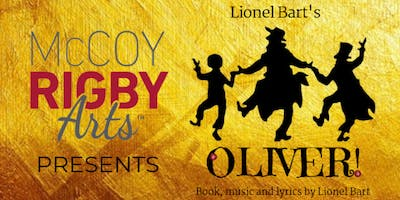 McCoy Rigby Arts- OLIVER! SATURDAY January 19th 2:00pm