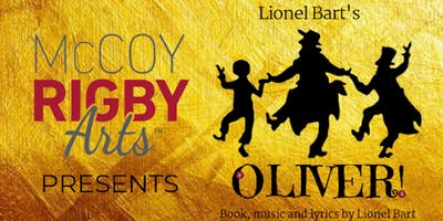 McCoy Rigby Arts- OLIVER!- SUNDAY January 20th 2:00pm