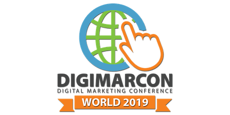 DigiMarCon World 2019 - Digital Marketing Conference (Online: Live & On Demand) tickets