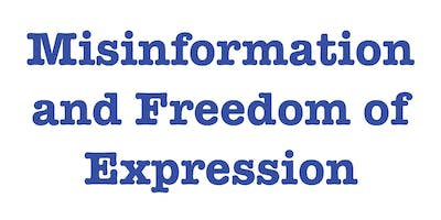 Misinformation and Freedom of Expression (w/ Etienne Brown)