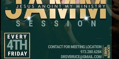 December J.A.M.M. Session - Jesus Anoint My Ministry!