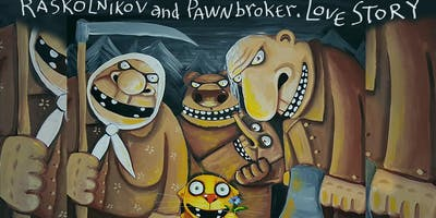 "Comedy ""RASKOLNIKOV AND THE PAWNBROKER. A LOVE STORY"""