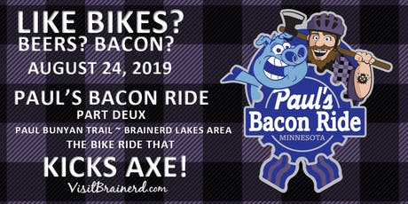 Paul's Bacon Ride: Part Deux (2019) tickets