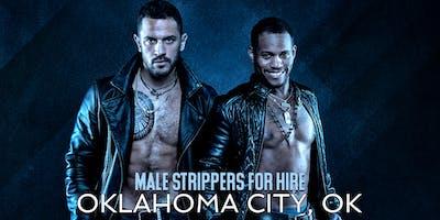 Hire a Male Stripper Oklahoma City OK - Private Party Male Strippers for Hire Oklahoma City