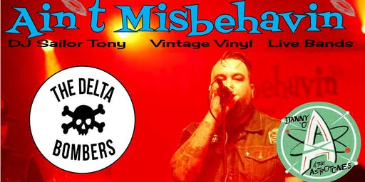 """The Delta Bombers Ain't Misbehavin' with Danny """"O"""" & the Astrotones"""