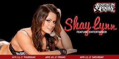 Feature Entertainer: Shay Lynn