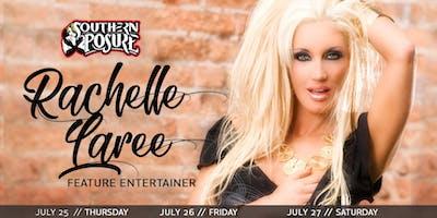 Feature Entertainer: Rachelle Laree