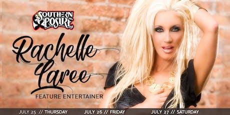 Feature Entertainer: Rachelle Laree tickets