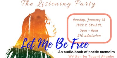 Let Me Be Free Listening Party