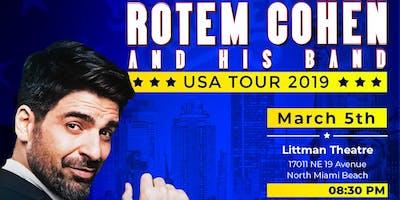 Rotem Cohen LIVE - Miami