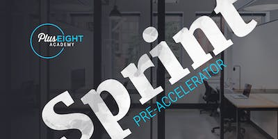 Plus Eight Sprint - Startup Pre-Accelerator