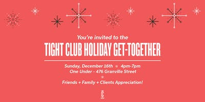 Tight Club Holiday Get-Together