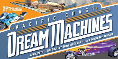 29th Pacific Coast Dream Machines Show, The Coolest Show on Earth