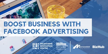 Boost Business with Facebook Advertising - Maroondah tickets