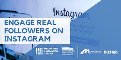 Engage Real Followers on Instagram - Maroondah
