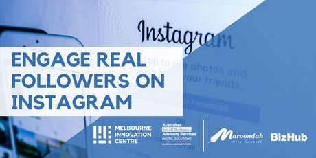 Engage Real Followers on Instagram - Maroondah tickets