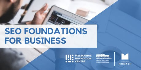 SEO Foundations for Small Business - Monash tickets