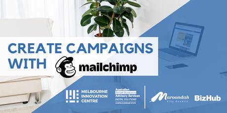 Create Marketing Campaigns with Mailchimp - Maroondah tickets