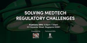 Solving MedTech Regulatory Challenges