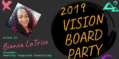 """""""Ladies Night Out""""2019 Vision Board Party presented by Bianca LaTrice"""