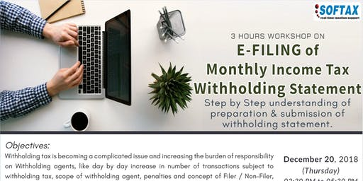 3 HOURS WORKSHOP ON E-FILING of Monthly Income Tax Withholding Statement