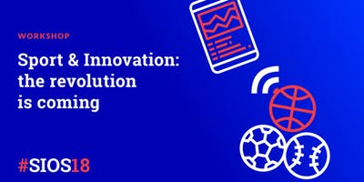 Sport & Innovation: the revolution is coming