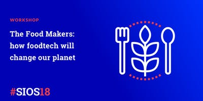 The food makers: how foodtech will change our planet