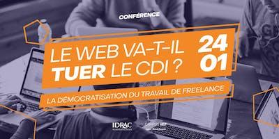 Démocratisation du travail de freelance :  le web va-t-il tuer le cdi ?