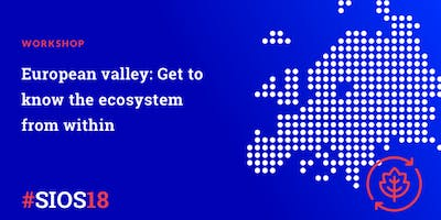 European valley: Get to know the ecosystem from within