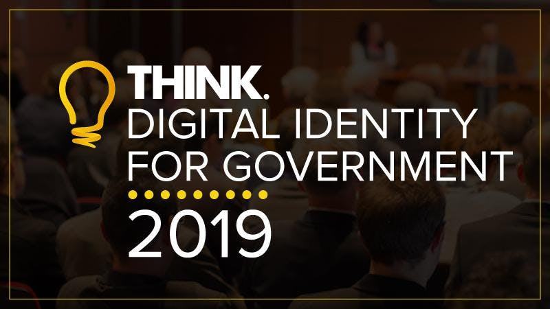 THINK Digital Identity for Government 2019