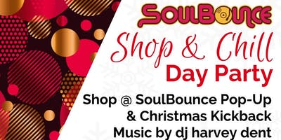 SoulBounce Shop & Chill Day Party