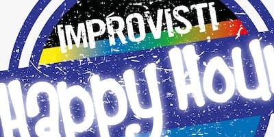 IMPROVISTI HAPPY HOUR