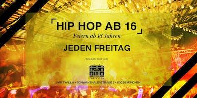 Hip Hop ab 16 - Feiern am Freitag ab 16
