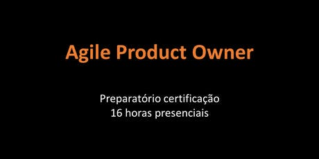 Agile Product Owner - Maio/2019 - SP ingressos