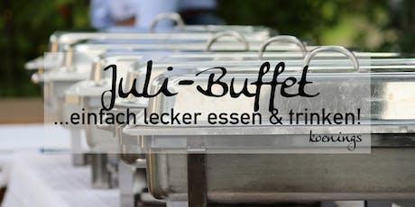 Juli-Buffet - ...einfach lecker essen & trinken! Tickets
