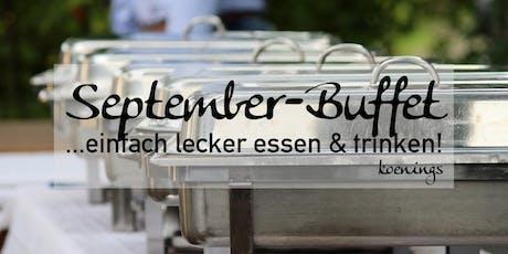 September-Buffet - ...einfach lecker essen & trinken! Tickets