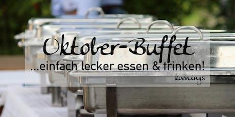 Oktober-Buffet - ...einfach lecker essen & trinken! Tickets