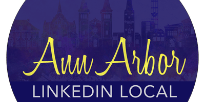 LinkedIn Local Ann Arbor - Company Roundtable