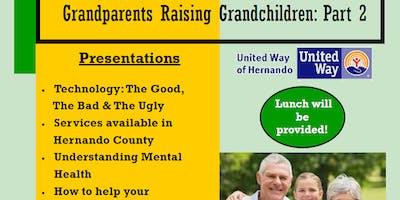 Grandparents Raising Grandchildren: Part 2