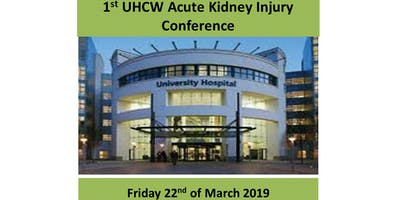 1st UHCW Acute Kidney Injury Conference