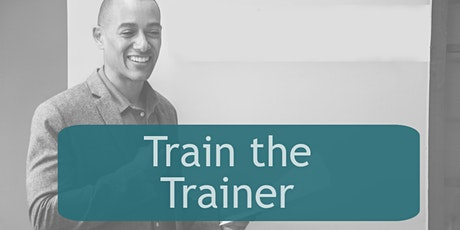 Train the Trainer (1 Day Course) tickets