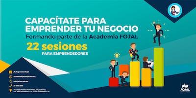 Academia FOJAL: Modelo de Emprendimiento Tradicional para Emprendedores
