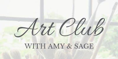 Art Club with Amy & Sage