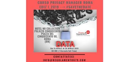 """Corso """"PRIVACY MANAGER""""_ROMA a partire dal 15 APRILE"""