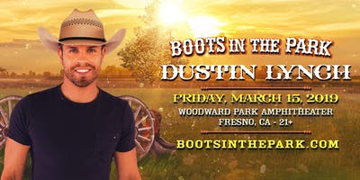 Boots In The Park - Fresno with Dustin Lynch