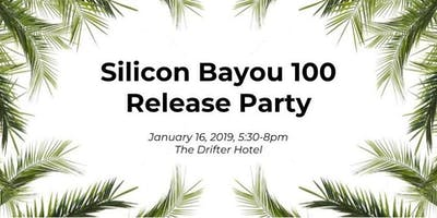 Silicon Bayou 100 Release Party
