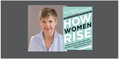 Sally Helgesen, expert on women and leadership--Presentation/Q&A